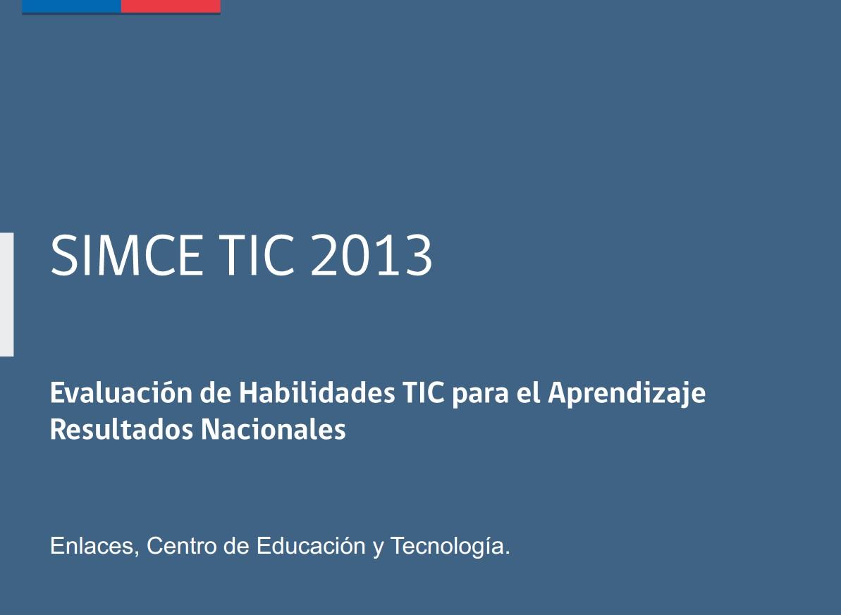 Resultados SIMCE TIC 2013